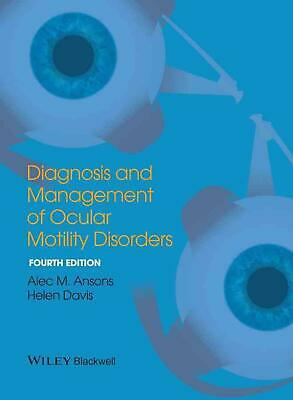 Diagnosis and Management of Ocular Motility Disorders by Alec M. Ansons (English