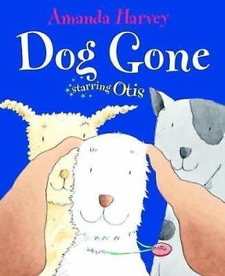 Amanda Harvey - Dog Gone (2004) - Used - Trade Cloth (Hardcover)