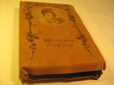 Leather John G. WHITTIER'S POEMS Circa 1903 Selections H M CALDWELL [Z39]