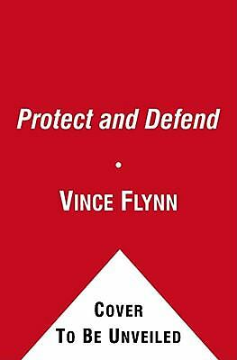 Vince Flynn - Protect And Defend (2010) - Used - Trade Paper (Paperback)