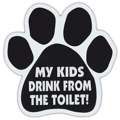 Dog Paw Shaped Car Magnets: My Kids Drink From The Toilet | Funny!