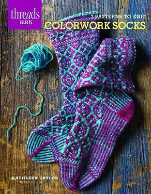 Colorwork Socks: 7 Patterns to Knit by Kathleen Taylor (English) Paperback Book