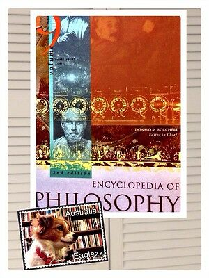 Encyclopedia Of Philosophy 2nd Edition 2006  Donald M Borchert . 9 Volumes HB