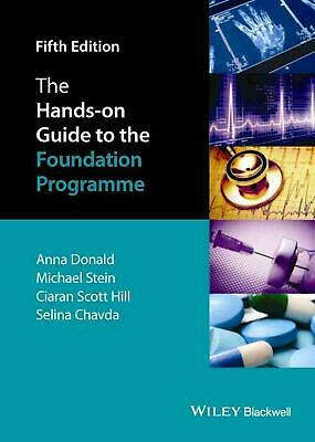 The Hands-on Guide to the Foundation Programme 5E by Anna Donald (English) Paper