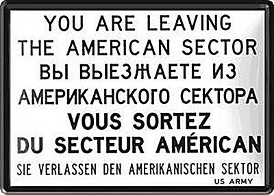 You Are Leaving US .(Berlin) mini-sign / metal postcard  150mm x 105mm (na)