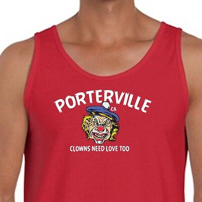 Porterville Ca Clowns Need Love Too T-shirt Scary Circus Costume Men's Tank Top