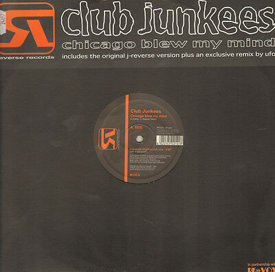 CLUB JUNKEES - Chicago Blew My Mind - Reverse