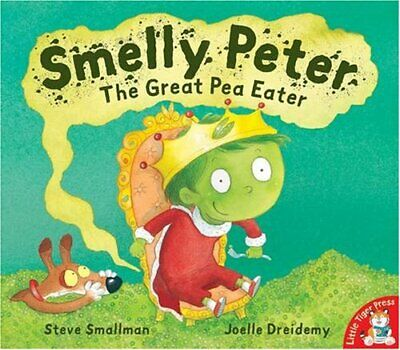 Smelly Peter: The Great Pea Eater by Steve Smallman Paperback Book