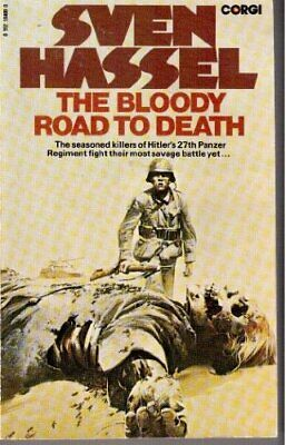 The Bloody Road to Death, Hassel, Sven Paperback Book The Cheap Fast Free Post