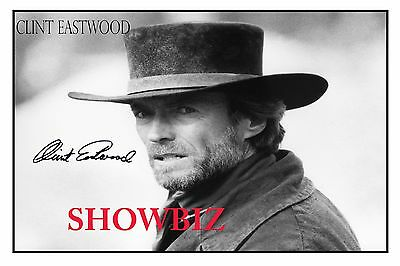 * Clint Eastwood * Large Signed Autograph Poster Photo Print * Great Collectable