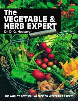 The Vegetable & Herb Expert: The world's best-s... by Hessayon, Dr D G Paperback