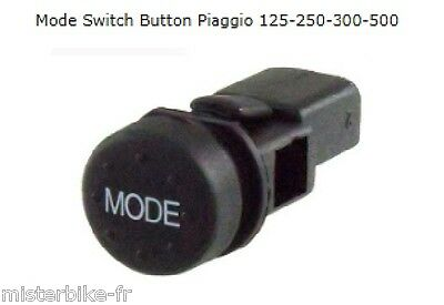 Bouton Interrupteur Mode Switch Select Bottum Piaggio MP3 400 500 ( 58255R)