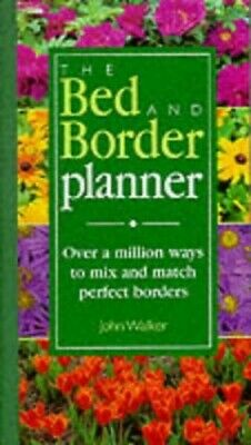 The Bed and Border Planner by Walker, John Book The Cheap Fast Free Post