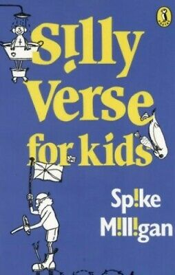 Silly Verse for Kids (Puffin Books) by Milligan, Spike Paperback Book The Cheap