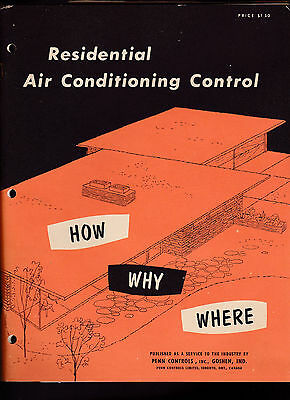 Residential Air Conditioning Control How Why Where 1954 Penn Controls