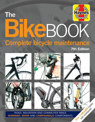 Haynes The Bike Book (7th Edition) - Complete Bicycle Maintenance, Repair Manual