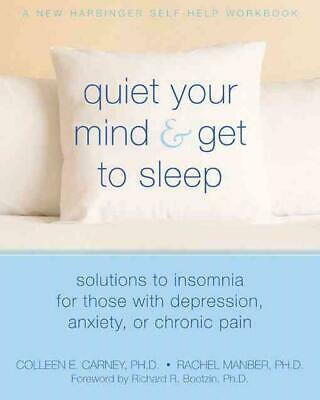 Quiet Your Mind & Get to Sleep: Solutions to Insomnia for Those with Depression,