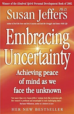 Embracing Uncertainty by Jeffers, Susan Paperback Book The Cheap Fast Free Post