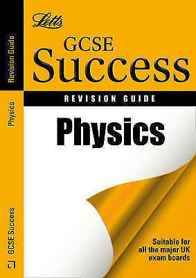 Physics: Revision Guide Book (Letts GCSE Success)