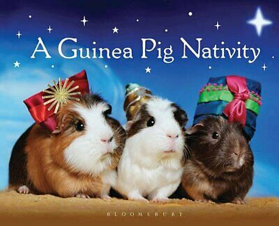 A Guinea Pig Nativity by Bloomsbury Book The Cheap Fast Free Post