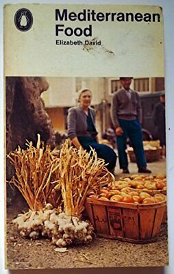 Mediterranean Food, 2nd Revised Edition by Elizabeth David Paperback Book The