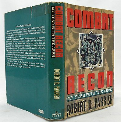 Combat Recon My Year With The Arvin By Robert D Parrish HBDJ  1991/Vietnam