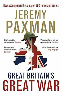 Great Britain's Great War by Paxman, Jeremy Book The Cheap Fast Free Post