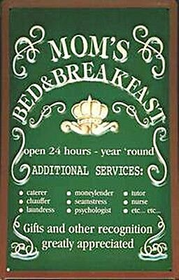 Moms Bed & Breakfast embossed steel sign (hi 3020) REDUCED TO CLEAR!!