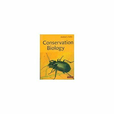 Conservation Biology by Andrew S. Pullin. Paperback 9780521644822 Cond=NSD