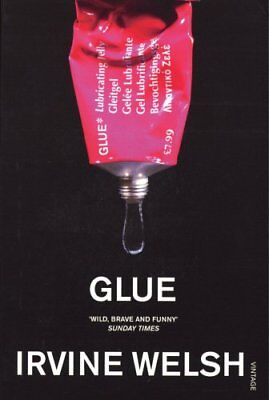 Glue, Welsh, Irvine Paperback Book The Cheap Fast Free Post