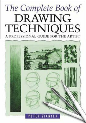 The Complete Book Of Drawing Techniques. by Peter Stanyer Paperback Book The