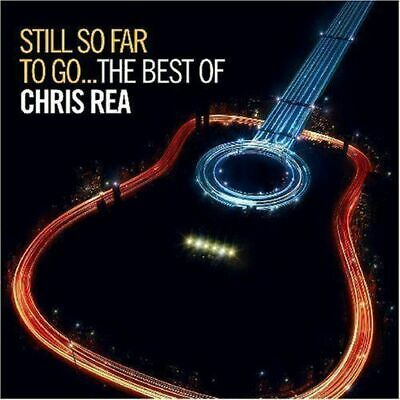 CHRIS REA - Still So Far To Go... The Best Of 2 CD *NEW* Greatest Hits inc Julia