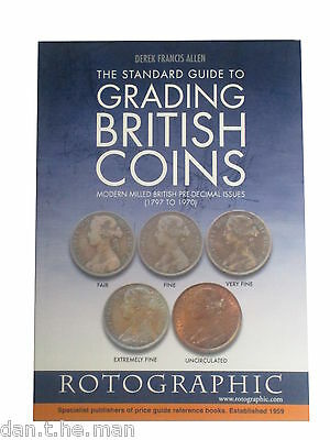 The Standard Guide To Grading British Coins - Pre Decimal (1797 To 1970)