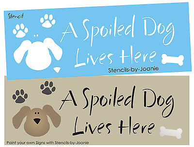 Pet Stencil Spoiled Rotten Cat Lives Here Kitty Paw Print Home Kennel Art Signs
