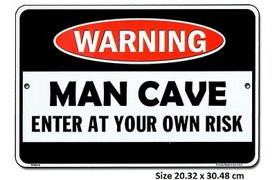 Warning Man Cave Aluminium Embossed Tin Sign