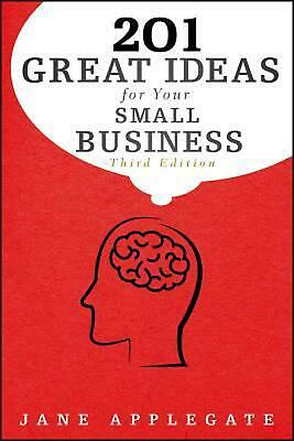 201 Great Ideas for Your Small Business by Jane Applegate (English) Paperback Bo