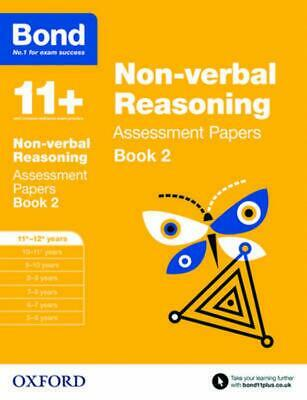 Bond 11+: Non Verbal Reasoning: Assessment Papers: 11+-12+ years Book 2 by Nic M