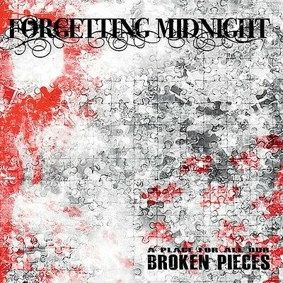 Forgetting Midnight - Place for All Our Broken Pieces [New CD]