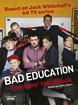 Bad Education: Based on Jack Whitehall's hit TV series by Education, Bad Book