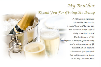 MY BROTHER Thank you for GIVING ME AWAY- personalised wedding poem