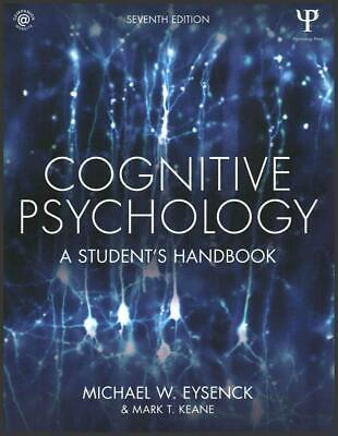 Cognitive Psychology: A Student's Handbook 7th Edition by Michael Eysenck & Mark