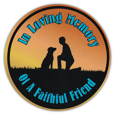 Round Dog Lover Car Magnet - In Loving Memory of Faithful Friend - Memorial