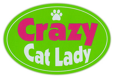 Oval Car Magnet - Crazy Cat Lady - I Love Cats - Bumper Sticker Decal