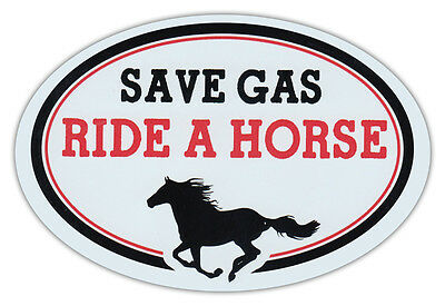 Oval Car Magnet - Save Gas Ride A Horse - Bumper Sticker Decal