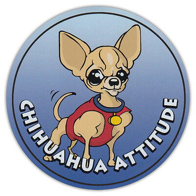 Round Dog Breed Car Magnet - Chihuahua Attitude - Bumper Sticker Decal
