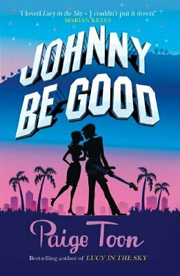 Johnny Be Good by Toon, Paige Paperback Book The Cheap Fast Free Post