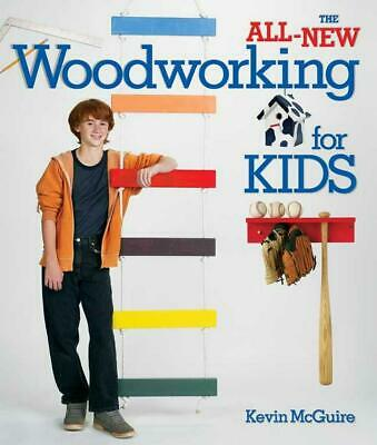 The All-New Woodworking for Kids by Kevin McGuire Paperback Book (English)
