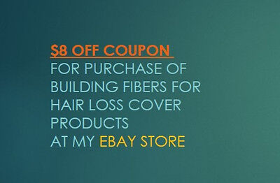 $8 off coupon for purchase of building fibers for hairloss at my eBay store