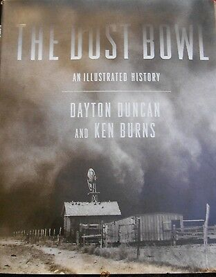 Dust Bowl: Illustrated History by Dayton Duncan Burns hardcover book