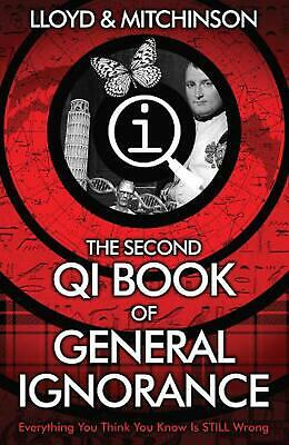 QI: The Second Book of General Ignorance by John Lloyd Paperback Book Free Shipp